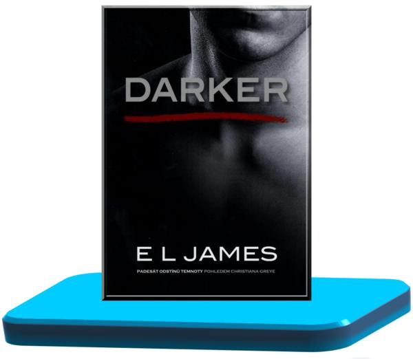 Darker – E. L. James (Padesát odstínů 5.)