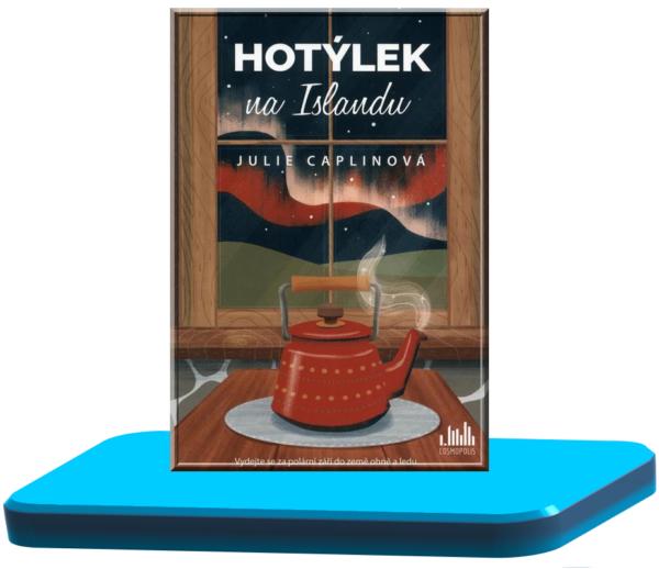 Hotýlek na Islandu – Julie Caplin (Romantické útěky 4.)