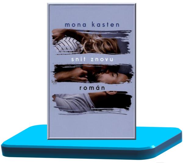 Snít znovu – Mona Kasten (Začít znovu / Znova  5.)