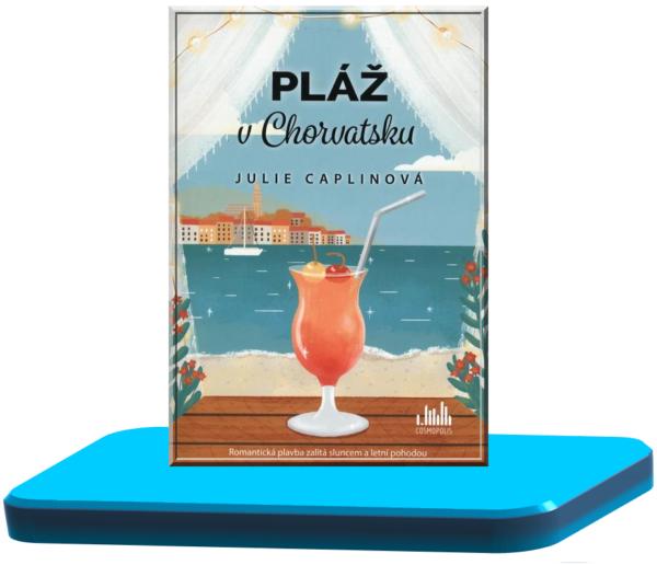 Pláž v Chorvatsku – Julie Caplin (Romantické útěky 5.)