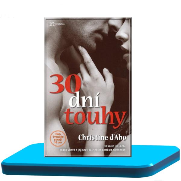 30 dní touhy – Christine D´Abo (30 dní 1.)