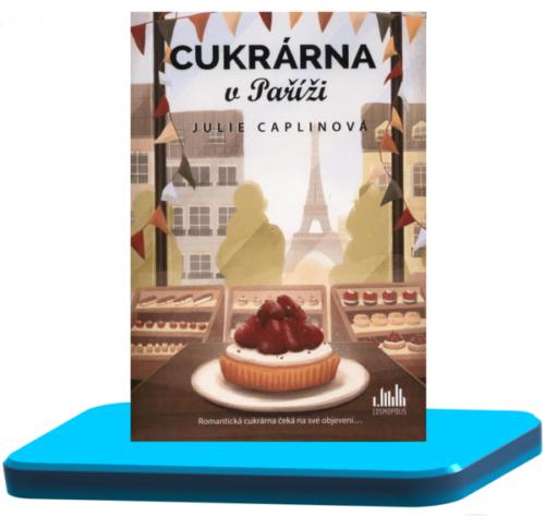 Cukrárna v Paříži – Julie Caplin (Romantické útěky 3.)