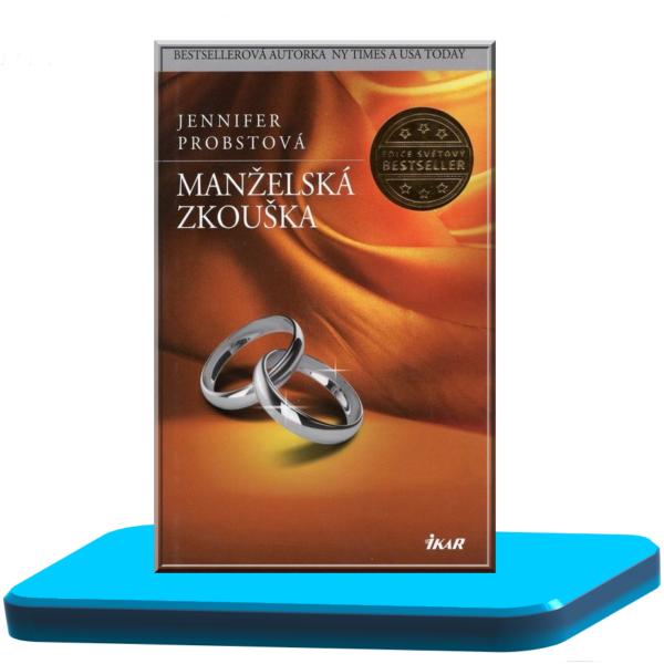 Manželská zkouška – Jennifer Probst (Manželství s miliardářem 4.)