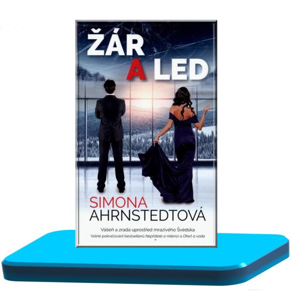 Žár a led  – Simona Ahrnstedt (Nepřátelé a milenci 3.)