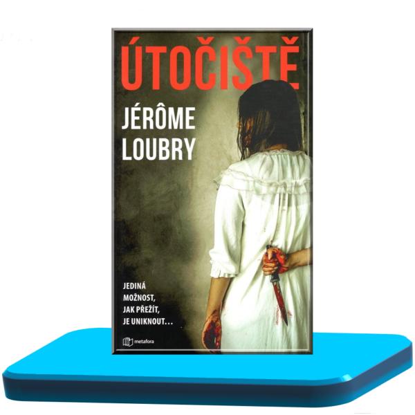Útočiště – Jérome Loubry
